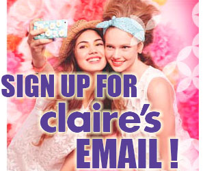 Sign Up for Claire's Email