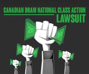 Canadian DRAM National Class Action Lawsuit