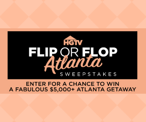 Free HGTV Magazine + Win A Trip To Atlanta