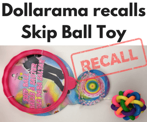 Dollarama Recalls Skip Ball Toy