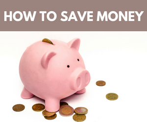 How To Save Money: Super Easy Tips