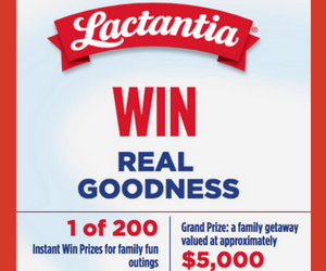 Win a $5,000 Family Getaway & More from Lactantia