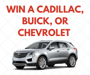 Win a Free Cadillac, Buick, or Chevrolet Car