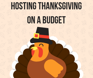 Hosting Thanksgiving On a Budget