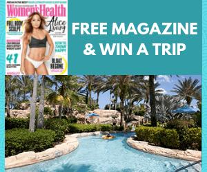 Free Women's Health Magazine & Win a Trip to Orlando!