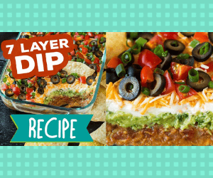 Best 7 Layer Party Dip!