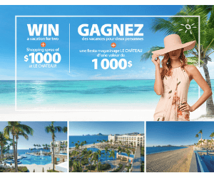 Win $1,000 Le Chateau Gift Card & Mexico Vacation!