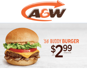 A&W Deal: $2.99 '56 Buddy Burger