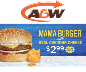 A&W Deal: $2.99 Mama Burger