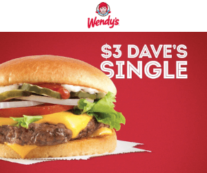 Wendy's Deal: $3 Dave's Single