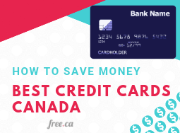 Best Credit Cards Canada: Which Is Right For You?