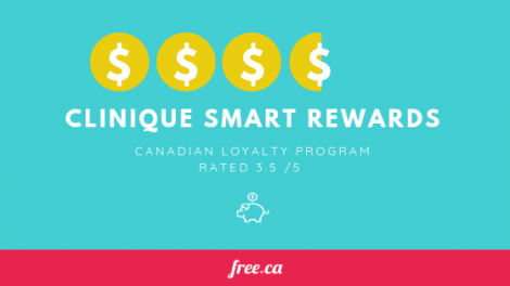 Clinique Smart Rewards rated by Free.ca for loyalty programs in Canada