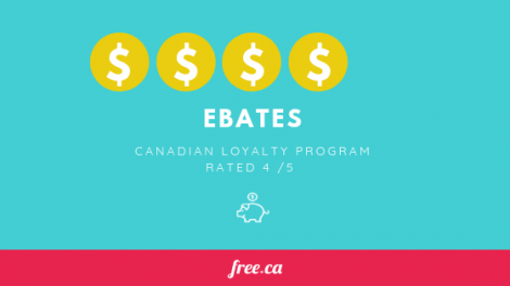 Ebates loyalty program rated by Free.ca