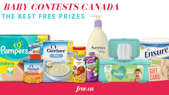 Baby Contests Canada 2019: Get The Most Free Prizes