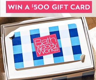 Bath & Body Works Contest: Win a $500 Gift Card
