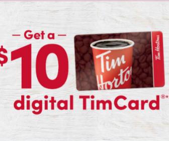 Tim Hortons: Get a $10 Timcard