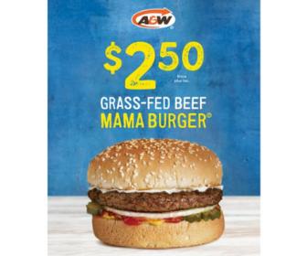 A&W: $2.50 Mama Burger