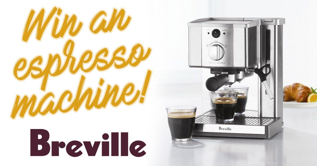 Win A Breville Cafe Roma Espresso Maker
