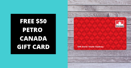 Freebies exclusive giveaways - $100 Petro Canada gift card