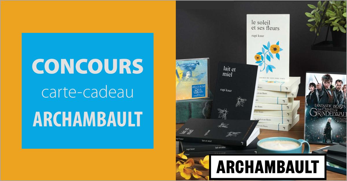 Gagnez une carte-cadeau Archambault de 25 $