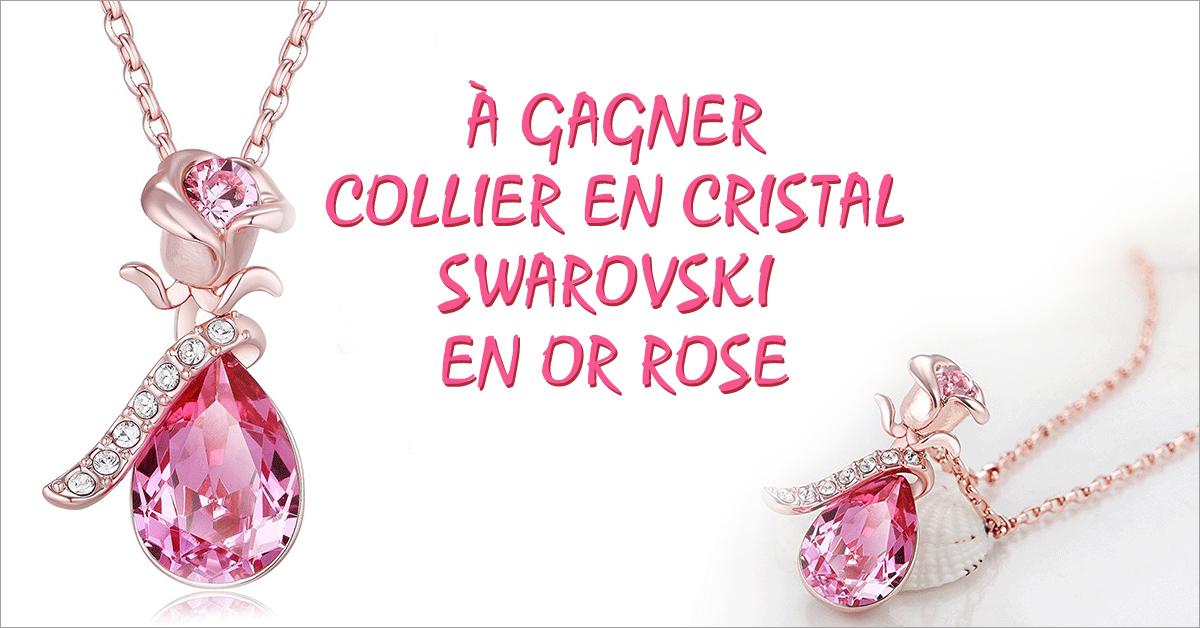 Gagnez un collier en cristal Swarovski en or rose