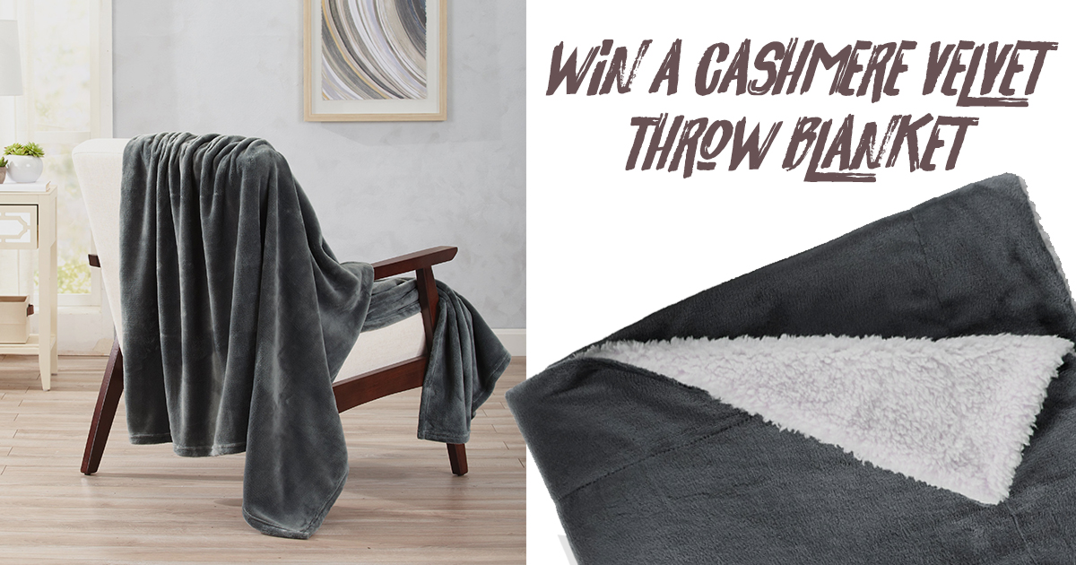 Win a Cashmere Velvet Throw Blanket