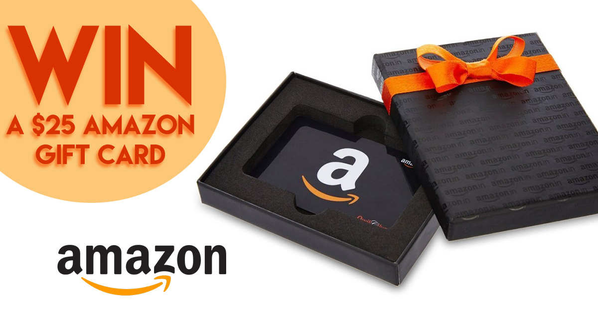 Win a $25 Amazon Gift Card