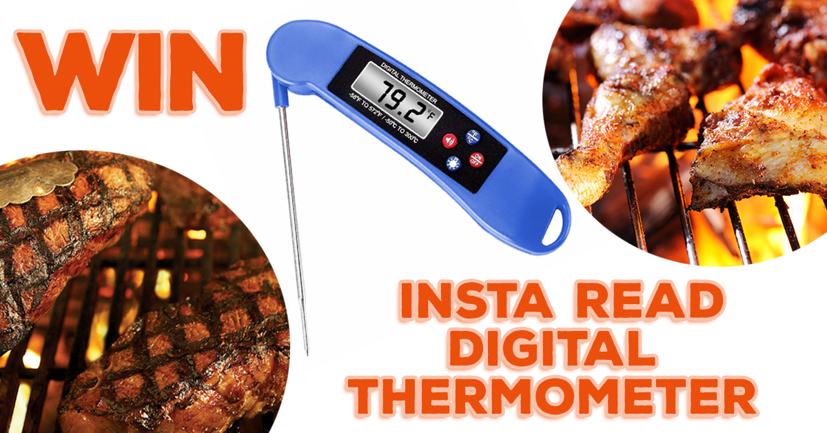 Win an Insta Read Digital Thermometer