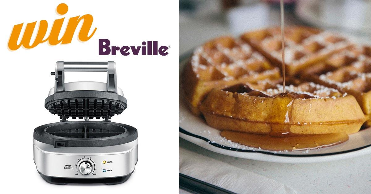 Win a Breville Waffle Maker