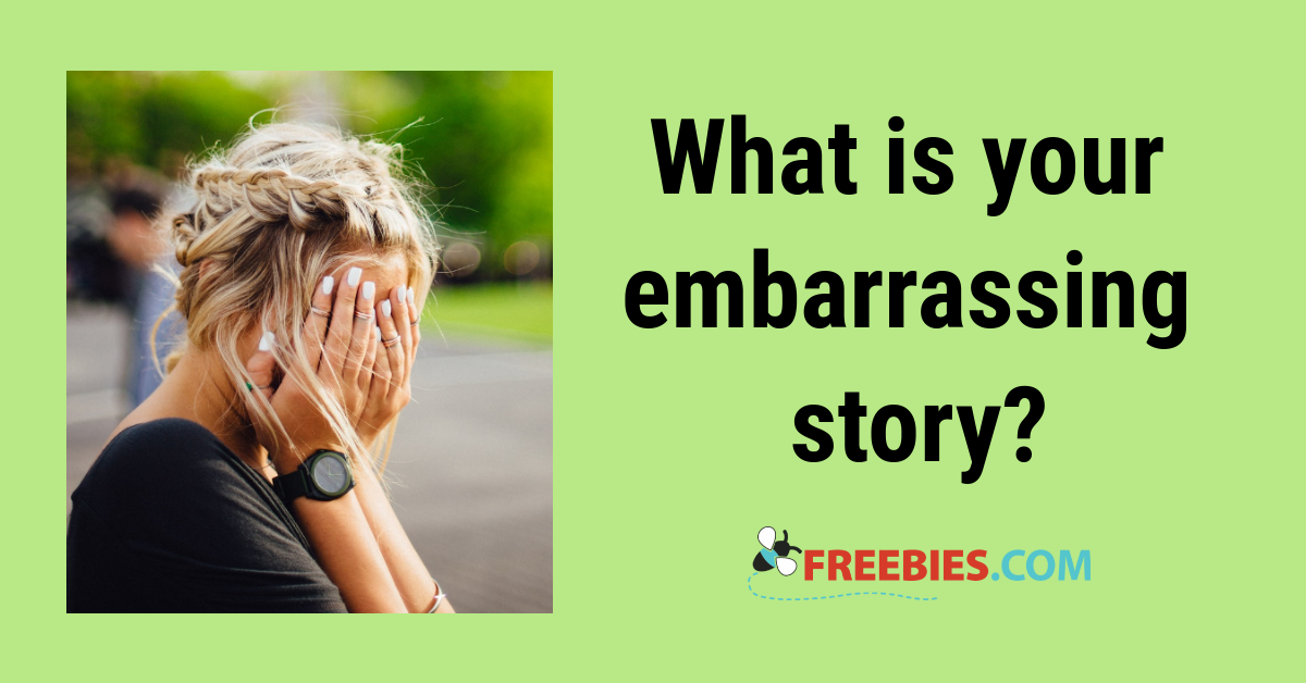 POLL: Do you have an embarrassing story to share?