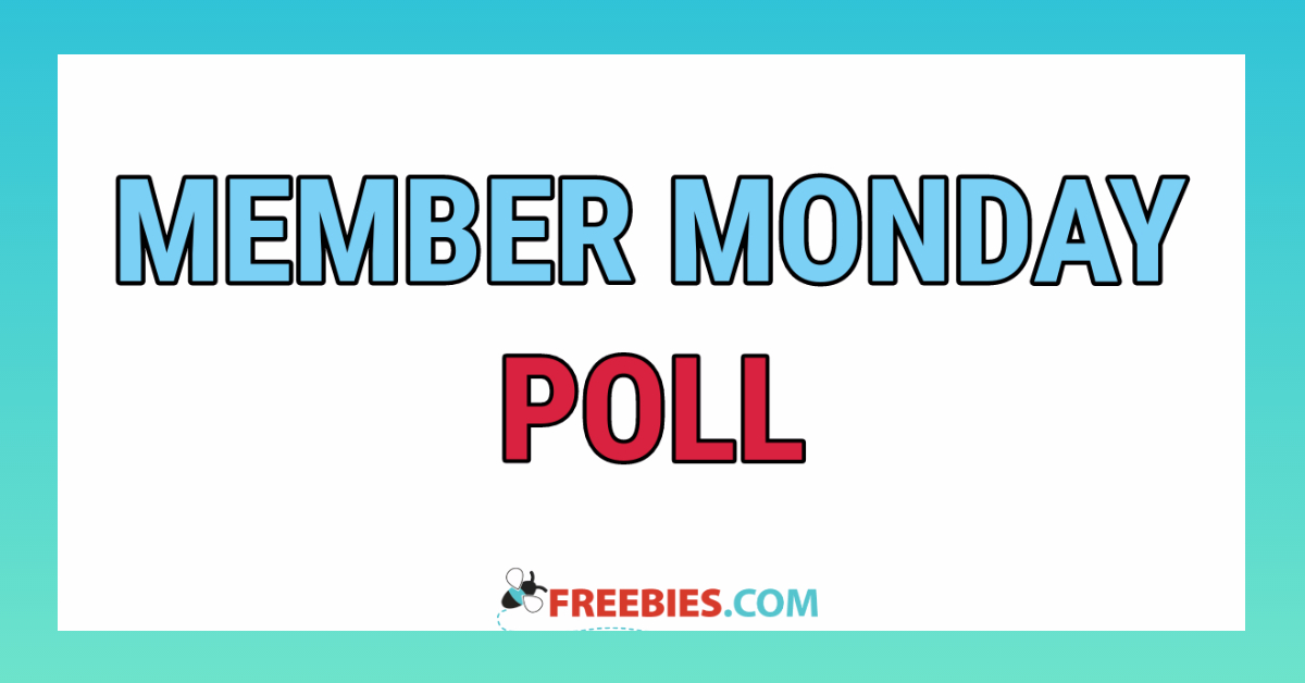 POLL: MEMBER MONDAY POLL