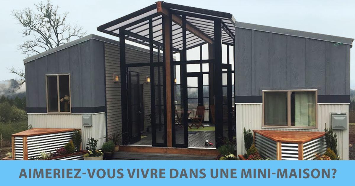 aimeriez vous vivre dans une mini maison. Black Bedroom Furniture Sets. Home Design Ideas