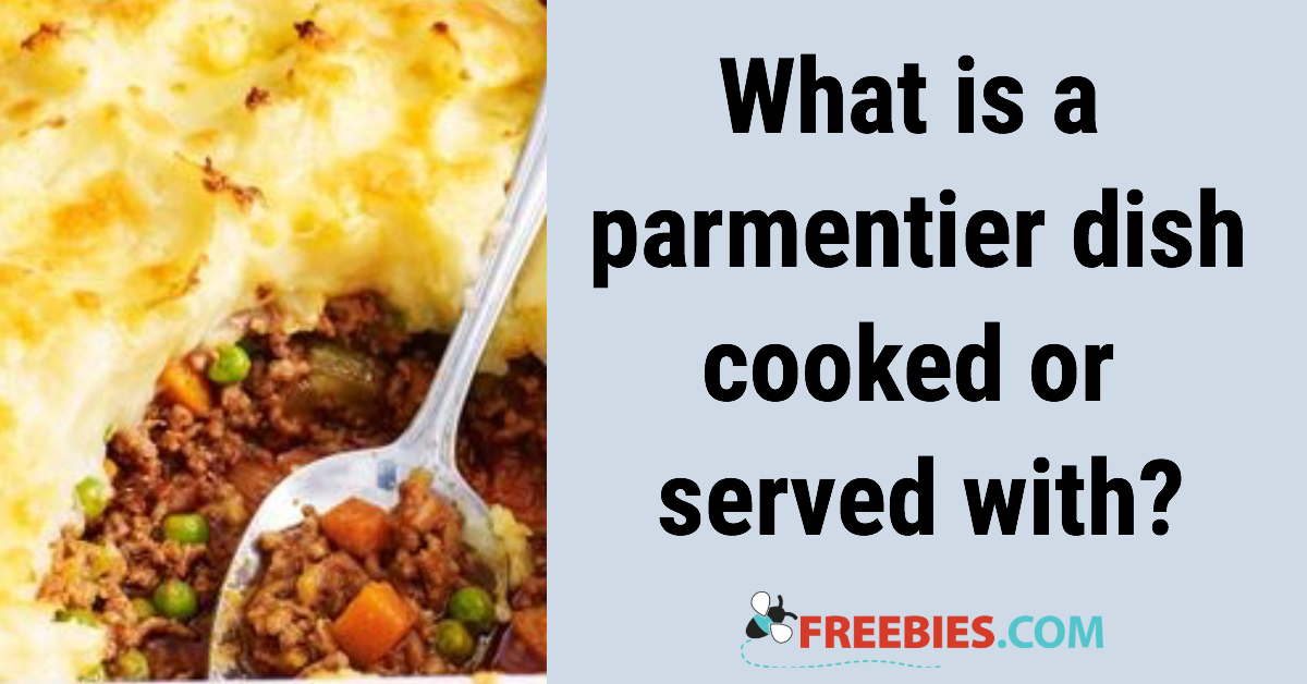 TRIVIA: What does parmentier mean?