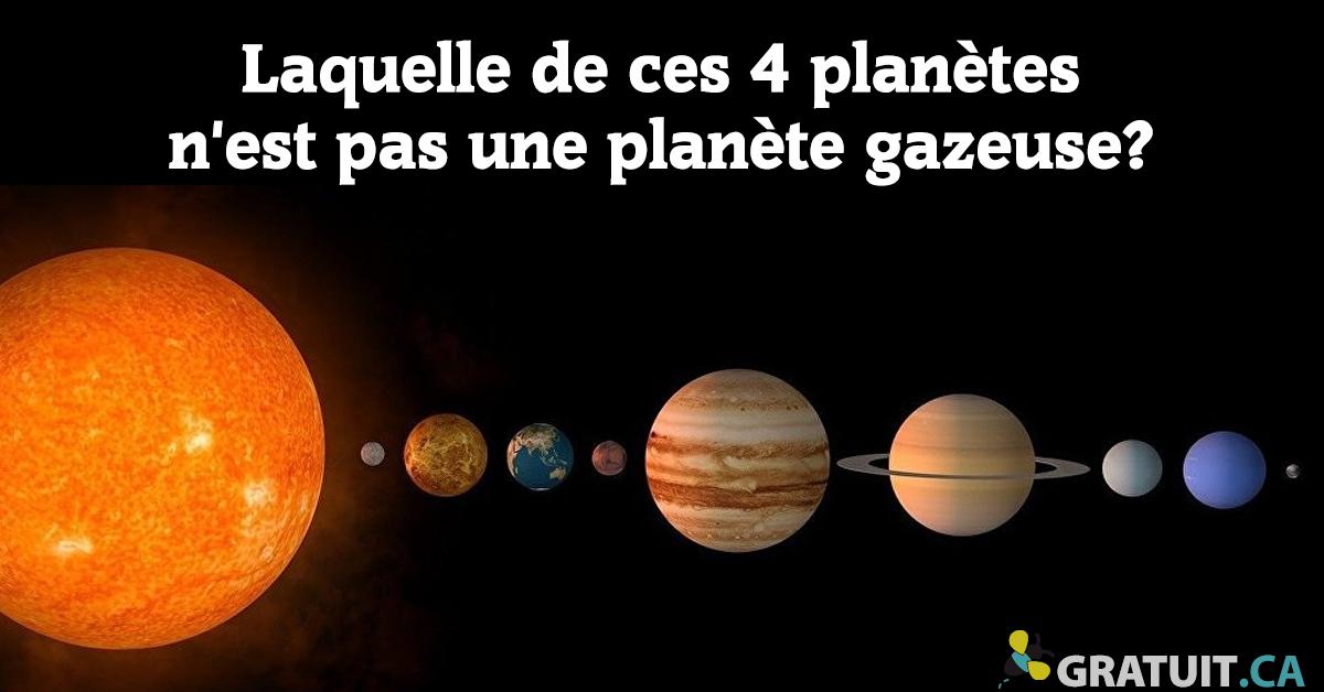 Laquelle de ces 4 planètes n'est pas une planète gazeuse?
