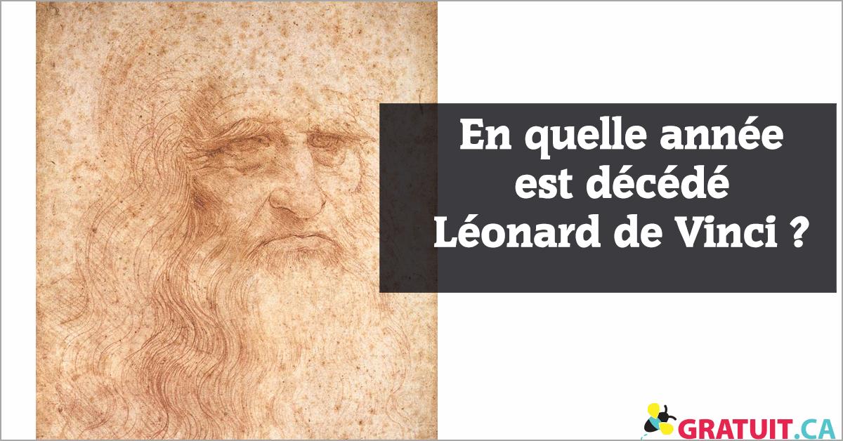 En quelle année est décédé Léonard de Vinci?