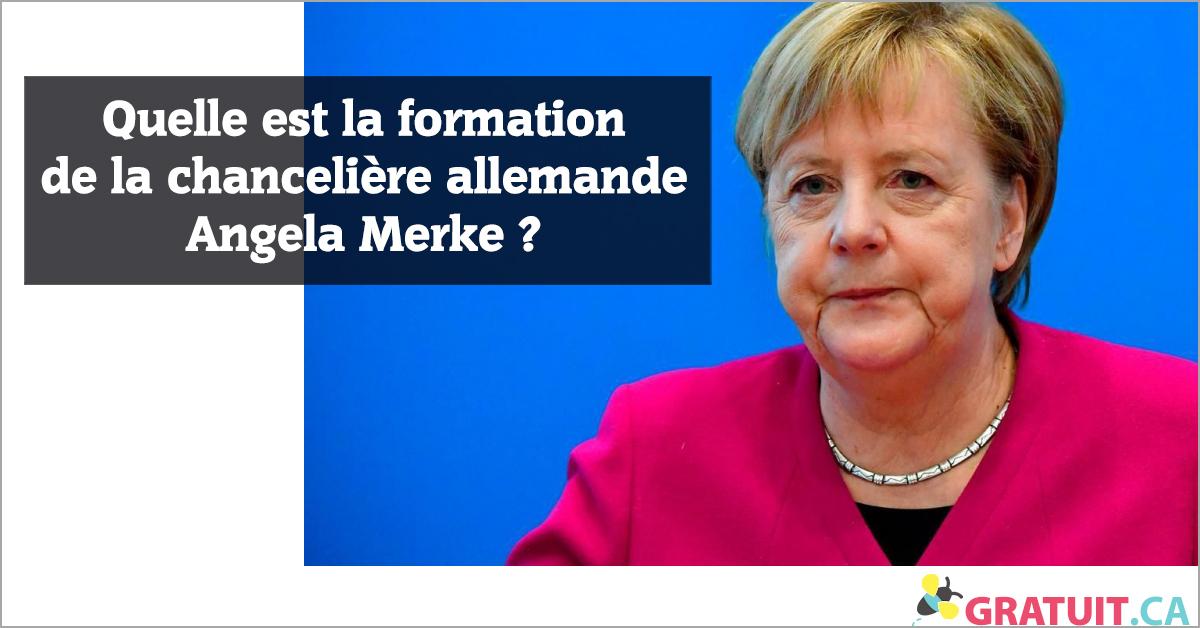 Quelle est la formation de la chancelière allemande Angela Merke?