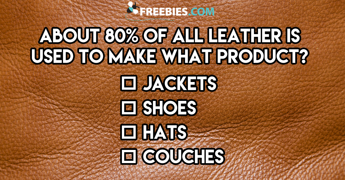 80% of Leather Is Used to Make What Product?