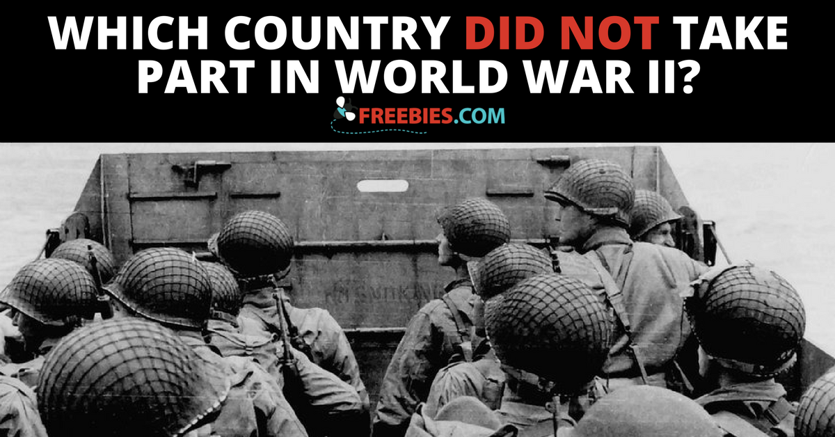 TRIVIA: Which Country Did Not Take Part in WW2?