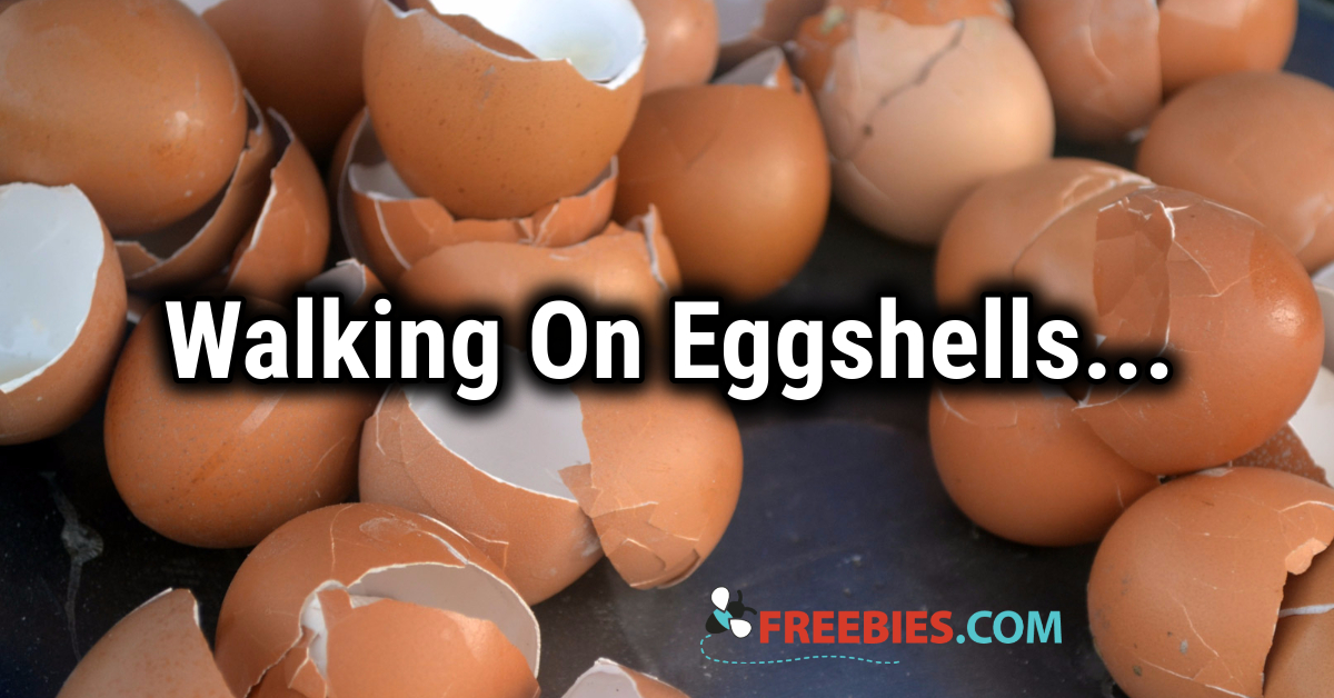 TRIVIA: Walking on Eggshells!