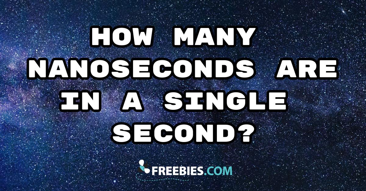 TRIVIA: How many nanoseconds?