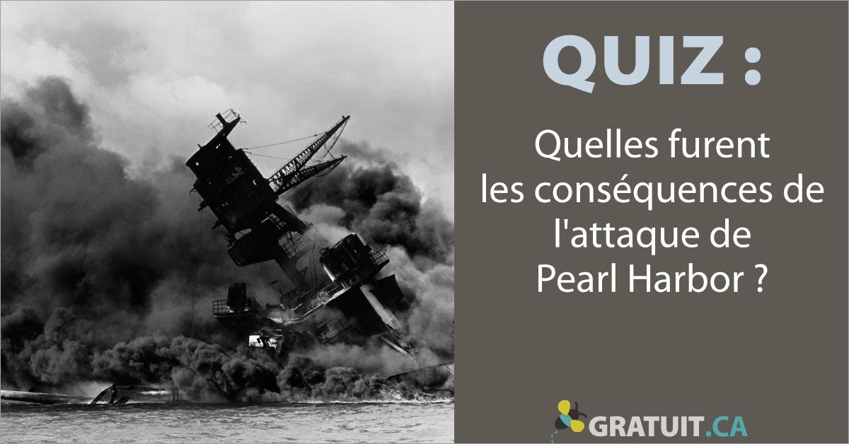 Quiz: Quelles furent les conséquences de l'attaque de Pearl Harbor?