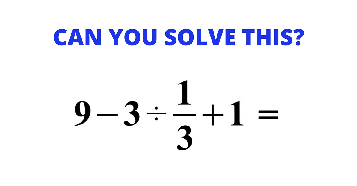 Of People Get This Wrong. Can You Figure Out This Viral Math Problem?