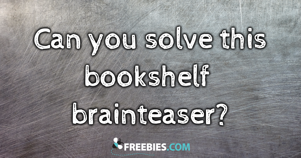 RIDDLE: How many books are on the bookshelf?