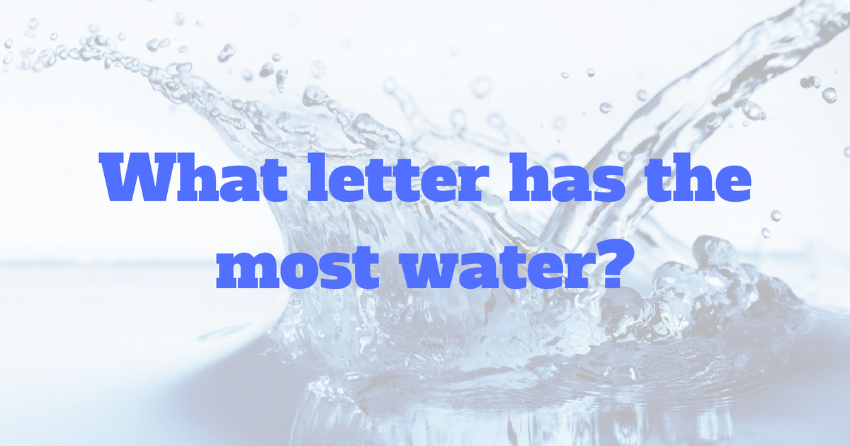 Which Letter Of The Alphabet Has Most Water   Photos Alphabet