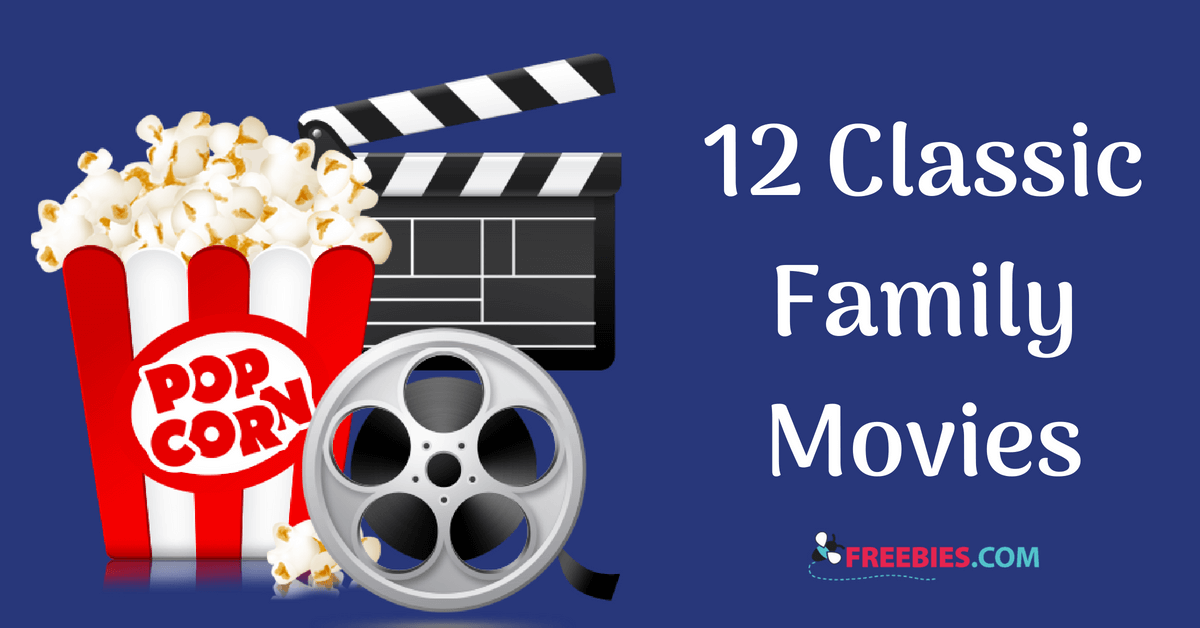 https://storage.googleapis.com/freebies-com/resources/shareables/230/12-classic-family-movies.png