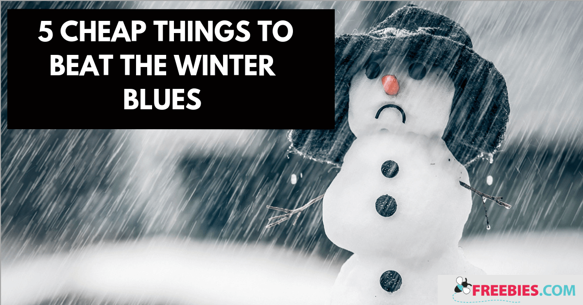https://storage.googleapis.com/freebies-com/resources/shareables/272/5-cheap-things-to-beat-the-winter-blues.png