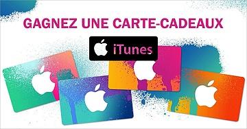 Gagnez une carte-cadeaux iTunes !