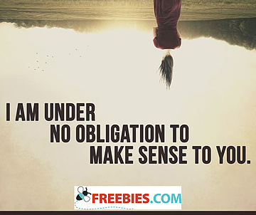 I am under no obligation
