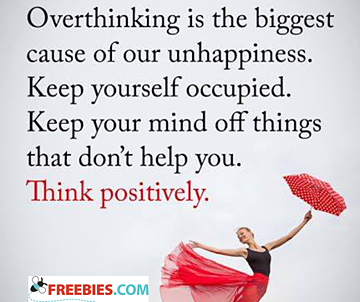 Overthinking is the biggest cause