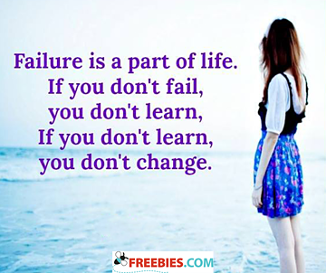 Failure is a part of life